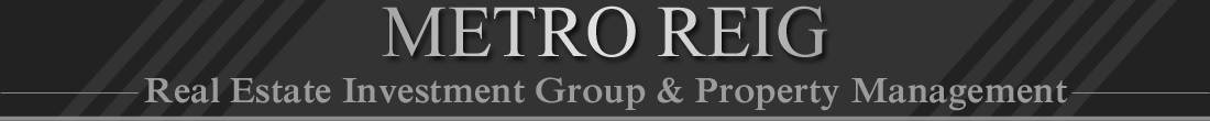 Metro Real Estate Investment Group and Property Management